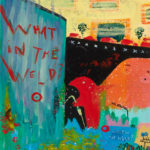 What in the Weld original painting